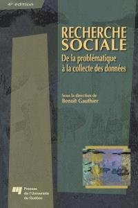 Recherche sociale  : de la problématique à la collecte des données