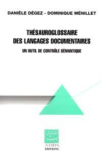 Thésauroglossaire des langages documentaires : un outil de contrôle sémantique