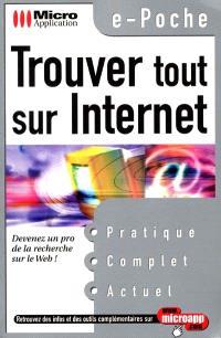Trouver tout sur Internet