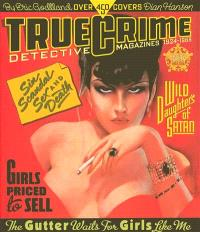 True crime detective magazines, 1924-1969