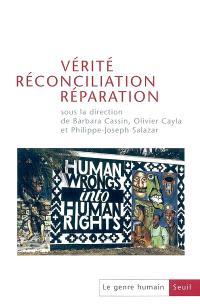 Genre humain (Le). n° 43, Vérité, réconciliation, réparation