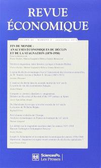 Revue économique. n° 66 (5), Fin de monde : analyses économiques du déclin et de la stagnation, 1870-1950