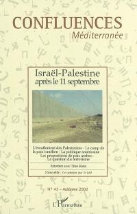 Confluences Méditerranée. n° 43, Israël-Palestine après le 11 septembre