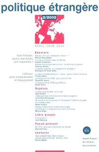 Politique étrangère. n° 2 (2002)