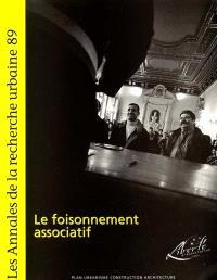 Annales de la recherche urbaine (Les). n° 89, Le foisonnement associatif