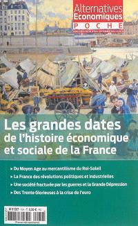 Alternatives économiques poche, hors série. n° 69, Les grandes dates de l'histoire économique et sociale de la France