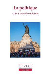 Etudes, hors série, La politique : crise et désir de renouveau