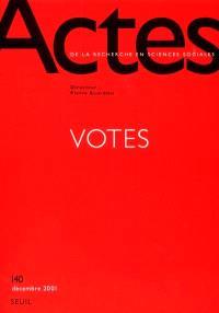Actes de la recherche en sciences sociales. n° 140, Votes