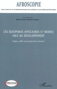 Afroscopie. n° 2012, Les diasporas africaines et noires face au développement : enjeux, défis et perspectives d'avenir
