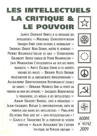 Agone. n° 41-42, Les intellectuels, la critique & le pouvoir
