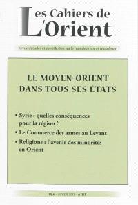 Cahiers de l'Orient (Les). n° 113, Le Moyen-Orient dans tous ses états