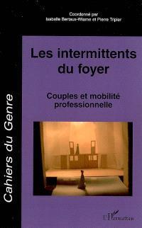 Cahiers du genre. n° 41, Les intermittents du foyer : couples et mobilité professionnelle