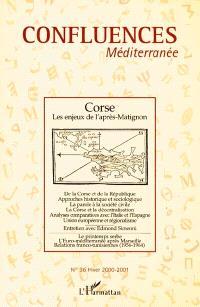 Confluences Méditerranée. n° 36, Corse : les enjeux de l'après-Matignon