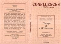 Confluences Méditerranée. n° 7, L'Europe et la Méditerranée