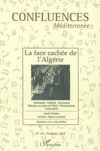 Confluences Méditerranée. n° 45, La face cachée de l'Algérie