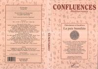 Confluences Méditerranée. n° 18, La paix humiliée