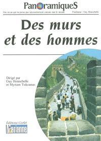 Panoramiques. n° 67, Des murs et des hommes