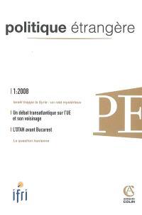 Politique étrangère. n° 1 (2008)