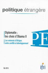 Politique étrangère. n° 2 (2013), Diplomatie : les choix d'Obama II