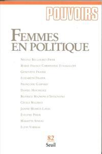 Pouvoirs. n° 82, Femmes en politique