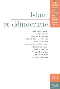 Pouvoirs. n° 104, Islam et démocratie