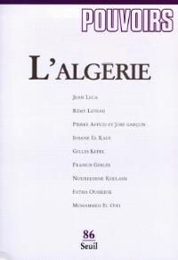 Pouvoirs. n° 86, L'Algérie