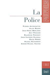 Pouvoirs. n° 102, La police