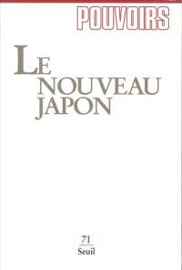Pouvoirs. n° 71, Le Nouveau Japon