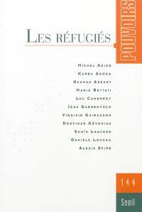 Pouvoirs. n° 144, Les réfugiés