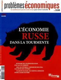 Problèmes économiques. n° 3108, L'économie russe dans la tourmente