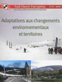 Sud-Ouest européen. n° 37, Adaptation aux changements environnementaux et territoires