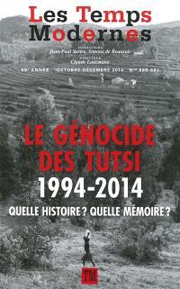 Temps modernes (Les). n° 680-681, Le génocide des Tutsi : 1994-2014 : quelle histoire ? Quelle mémoire ?