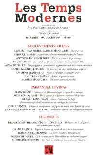 Temps modernes (Les). n° 664, Soulèvements arabes. Emmanuel Levinas