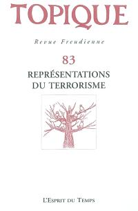 Topique. n° 83, Représentations du terrorisme