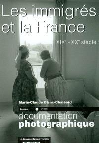 Documentation photographique (La). n° 8035, Les immigrés et la France : XIXe-XXe siècle : dossier