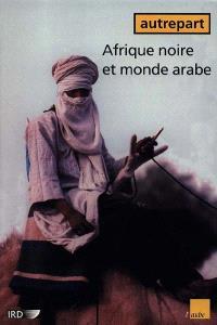 Autrepart. n° 16, Afrique noire et monde arabe