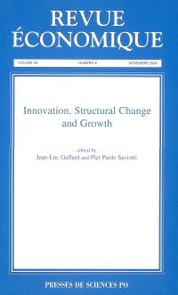Revue économique. n° 6 (2004), Innovation, structural change and growth