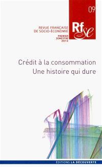 Revue française de socio-économie. n° 9, Crédit à la consommation : une histoire qui dure