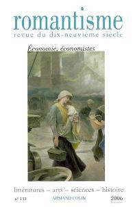 Romantisme. n° 133, Economie, économistes