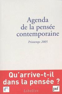 Agenda de la pensée contemporaine. n° 1 (2005), Printemps 2005