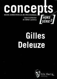 Concepts, hors série, Gilles Deleuze : 2e partie