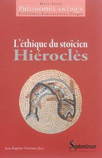 Philosophie antique, hors série, L'éthique du stoïcien Hiéroclès
