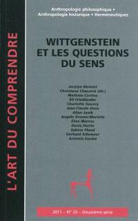 Art du comprendre (L'), deuxième série. n° 20, Wittgenstein et les questions du sens