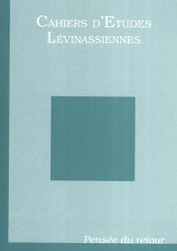 Cahiers d'études lévinassiennes. n° 3, Pensée du retour