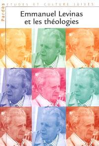 Pardès. n° 42, Emmanuel Levinas et les théologies
