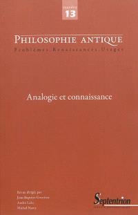 Philosophie antique. n° 13, Analogie et connaissance
