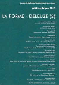 Philosophique. n° 2013, La forme : Deleuze (2)