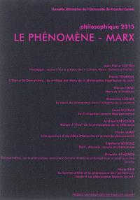 Philosophique. n° 2015, Le phénomène. Marx