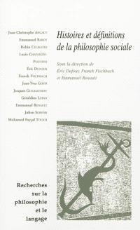 Recherches sur la philosophie et le langage. n° 28, Histoires et définitions de la philosophie sociale