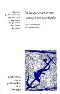 Recherches sur la philosophie et le langage. n° 25, La logique et les normes : hommage à Jean-Louis Gardies : recueil issu de la journée d'études du 23 mars 2006